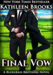 The Final Vow by Kathleen Brooks:Reviewed