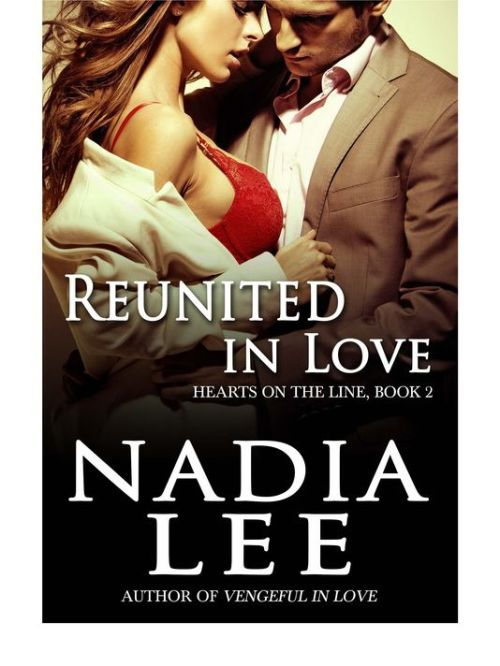 Reunited in Love by Nadia Lee : Reviewed