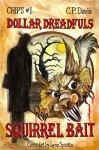 Squirrel Bait (Dollar Dreadfuls Book 1) by C.P. DavisReviewed