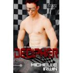 Dechiper (Declan Reede: The Untold Story) by Michelle Irwin Reviewed